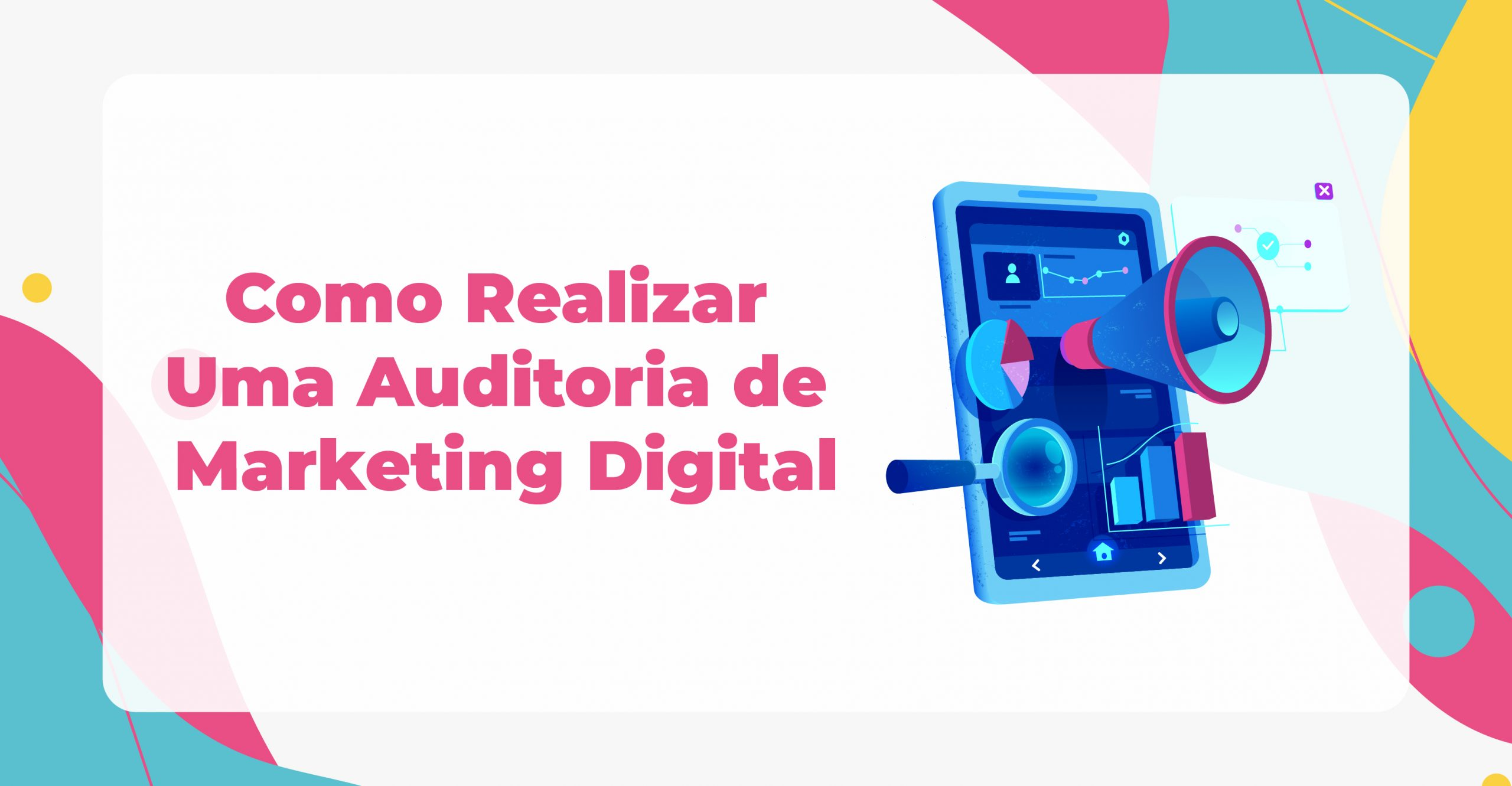 Bemyself_Como Realizar Uma Auditoria de Marketing Digital