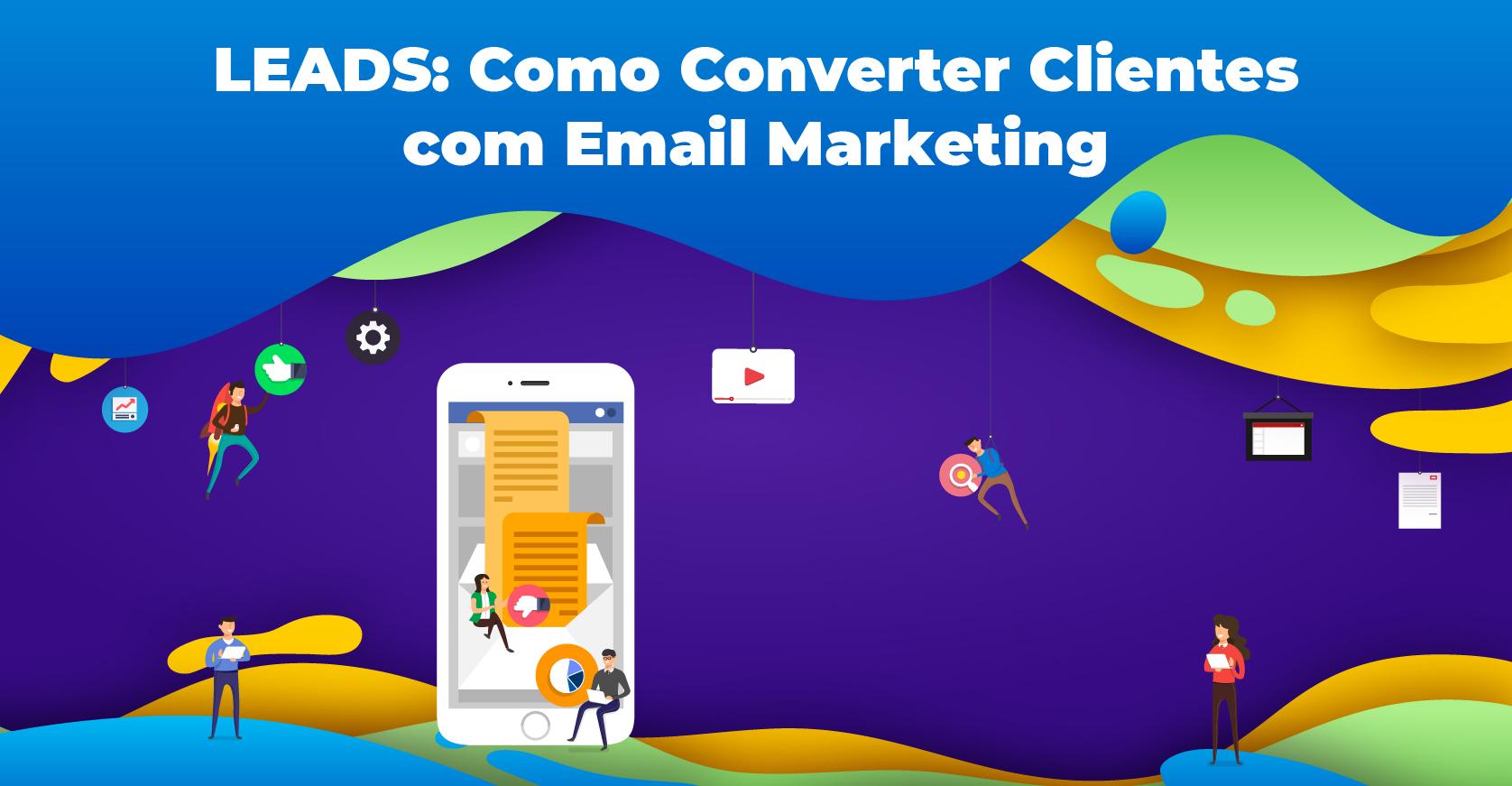Bemyself_Leads_Como Converter Clientes com Email Marketing